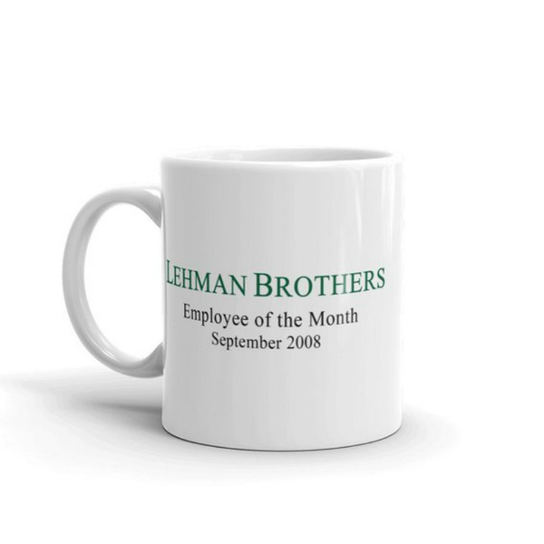 lehmanbrothersfunnycoffeemug, Coffee, funnybusinessmug, funnyworkgift