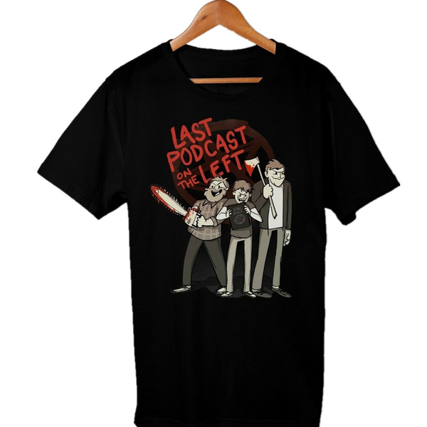 lastpodcastontheleft, men's cotton T-shirt, outdoortshirt, personalitytshirt