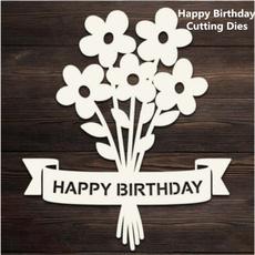 happybirthday, Flowers, papercraftart, metalcuttingdie