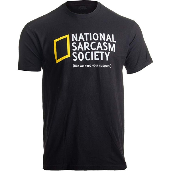 Funny, Funny T Shirt, sarcasticprintedtshirt, unisex