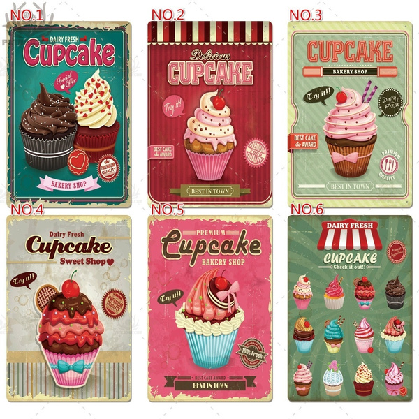 Cup Cake Vintage Metal Tin Sign Plaque Retro Poster Wall Decor Kitchen Cafe Cake Shop Room Home Art Decorative Wish