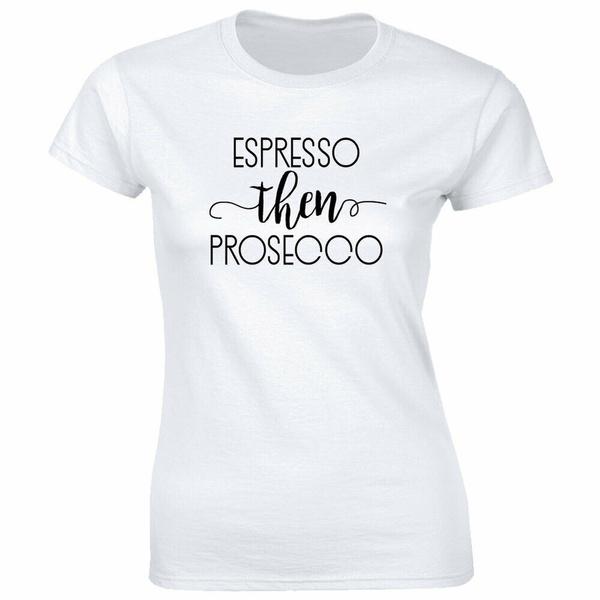 then, T Shirts, Shirt, prosecco