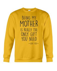 being, Sweatshirts, my, Mother
