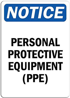notice, Protective, ppe, personal