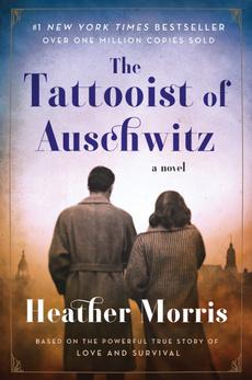 culturalheritagefiction, jewishhistoricalfiction, thetattooistofauschwitz, novel