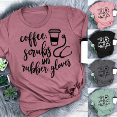 Tops & Tees, Coffee, nurseshirt, letter print