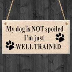 Funny, walldogsign, funnydogsaying, dogloversgift
