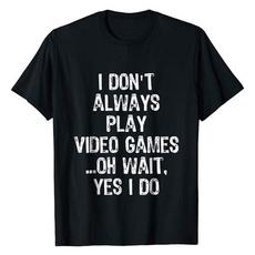 humorfunnytshirt, noveltytshirt, gamelovershirt, sayingstshirt