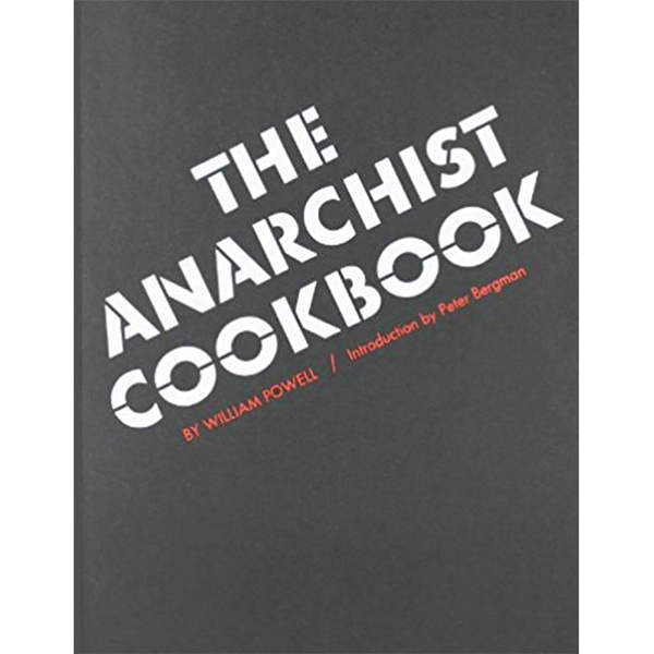 theanarchistcookbook, anarchismbook, Cooking, Cook Book