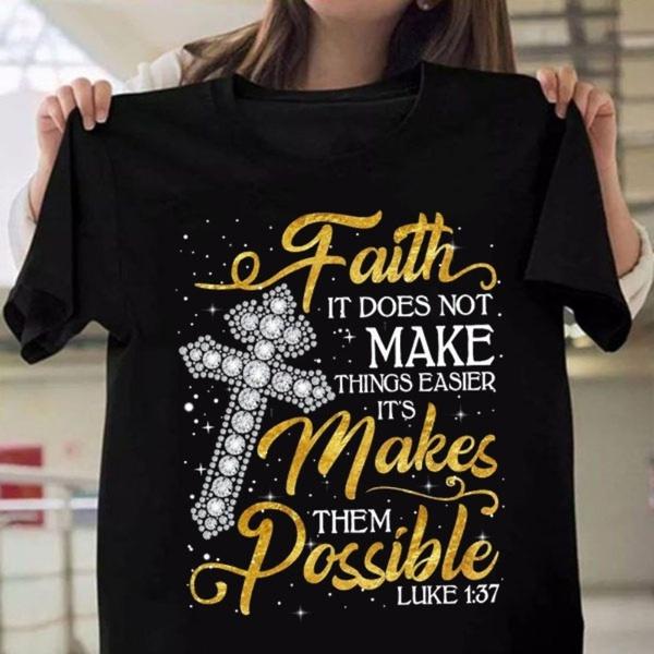 faith, faithtshirt, Christian, Shirt