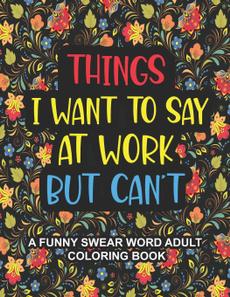 Funny, swearwordcoloringbook, Office, businessprofessionalhumor