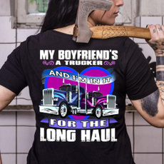 Girlfriend Gift, Fashion, Cotton Shirt, truckdrivershirt